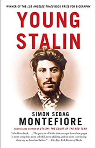 Young Stalin Simon Sebag Montefiore