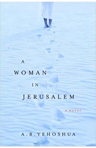 A Woman in Jerusalem A.B. Yehoshua