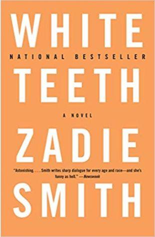 White Teeth: A Novel Zadie Smith