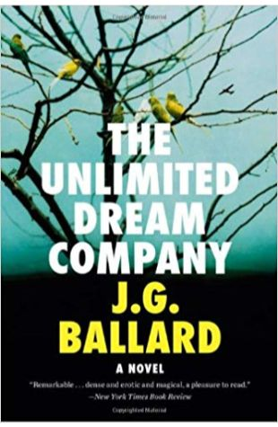The Unlimited Dream Company J. G. Ballard