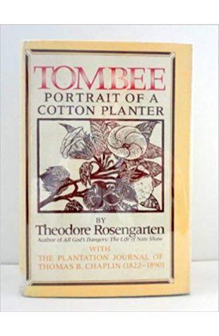 Tombee: Portrait of a Cotton Planter