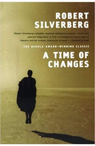 A Time of Changes Robert Silverberg