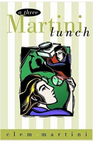 A Three Martini Lunch