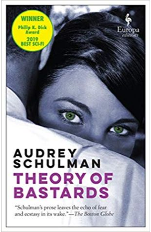 Theory of Bastards Audrey Schulman