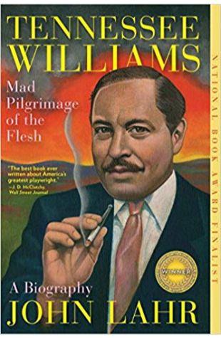 Tennessee Williams: Mad Pilgrimage of the Flesh