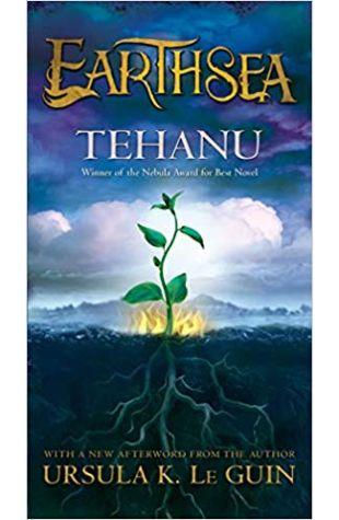 Tehanu: The Last Book of Earthsea Ursula K. Le Guin