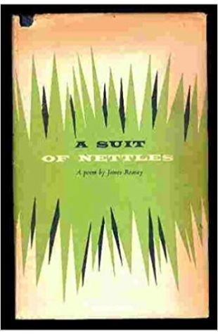 A Suit of Nettles James Reaney