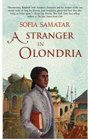 A Stranger in Olondria Sofia Samatar