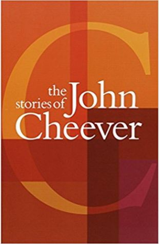The Stories of John Cheever John Cheever