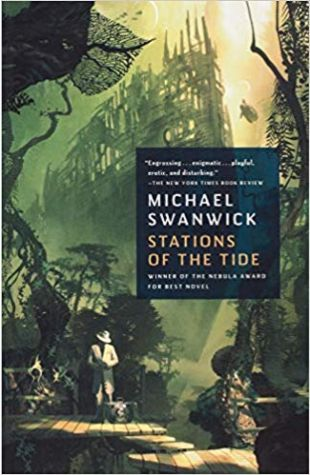 Stations of the Tide Michael Swanwick