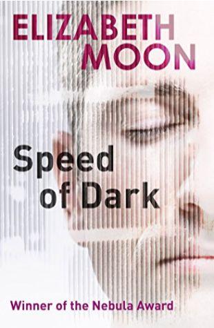 The Speed of Dark Elizabeth Moon