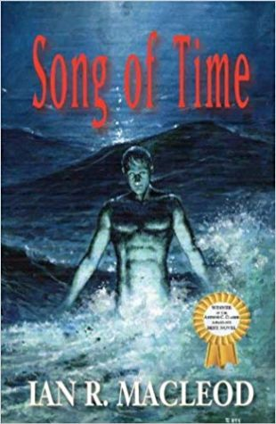 Song of Time Ian R. MacLeod