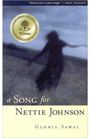 A Song for Nettie Johnson Gloria Sawai