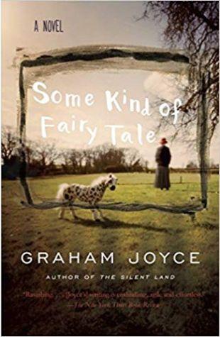 Some Kind of Fairy Tale Graham Joyce