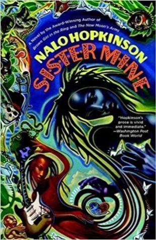 Sister Mine Nalo Hopkinson