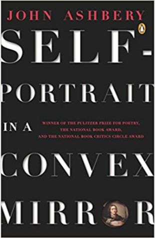 Self-portrait in a Convex Mirror John Ashbery