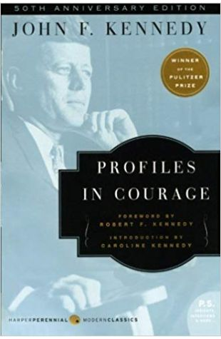Profiles in Courage John F. Kennedy
