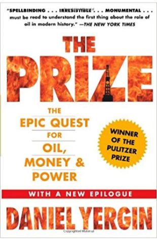 The Prize: The Epic Quest For Oil, Money & Power