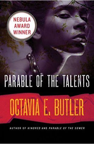 Parable of the Talents Octavia E. Butler