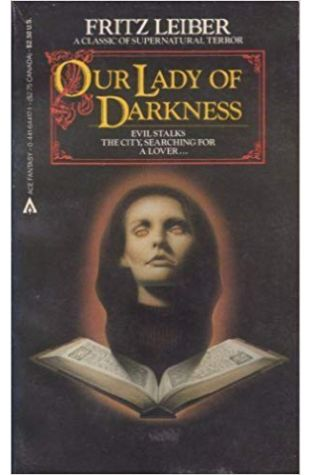 Our Lady of Darkness Fritz Leiber
