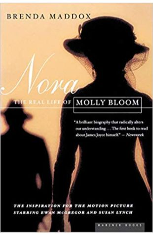 Nora: The Real Life of Molly Bloom Brenda Maddox