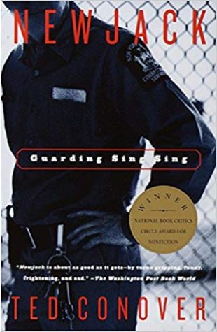 Newjack: Guarding Sing Sing Ted Conover