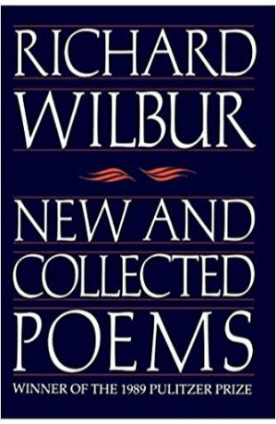 New and Collected Poems Richard Wilbur