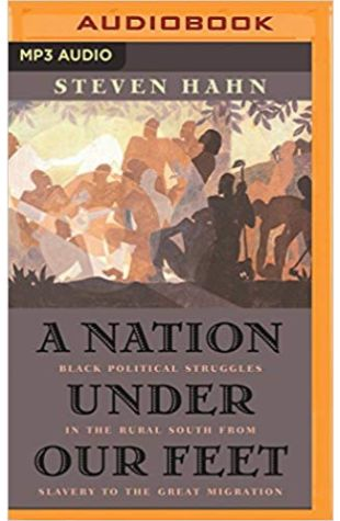 A Nation Under Our Feet Steven Hahn