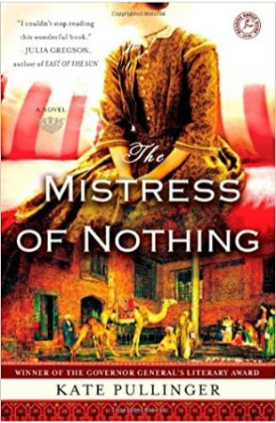 The Mistress of Nothing Kate Pullinger