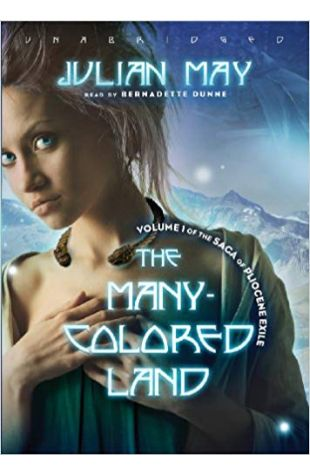 The Many-Colored Land Julian May