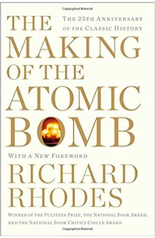 The Making of the Atomic Bomb Richard Rhode