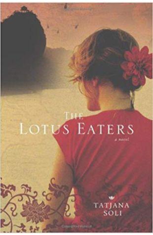 The Lotus Eaters Tatjana Soli