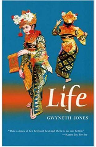 Life Gwyneth Jones