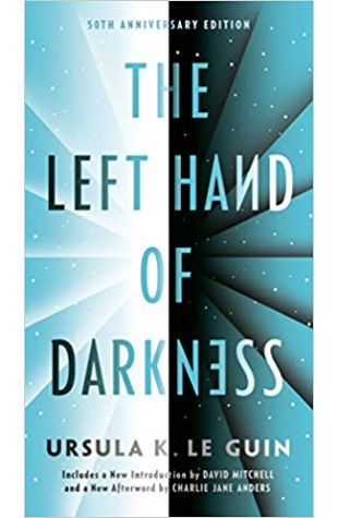 The Left Hand of Darkness Ursula K. Le Guin