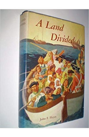 A Land Divided John F. Hayes