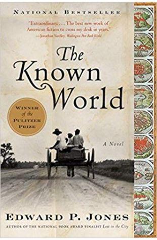 The Known World Edward P. Jones
