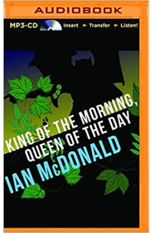 King of Morning, Queen of Day Ian McDonald
