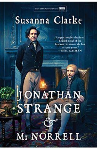 Jonathan Strange & Mr Norrell Susanna Clarke