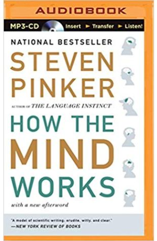 How the Mind Works Stephen Pinker