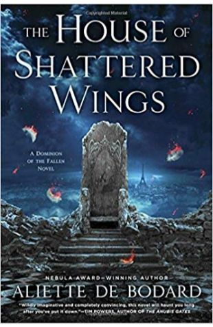 The House of Shattered Wings Aliette de Bodard