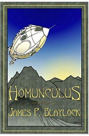 Homunculus James P. Blaylock