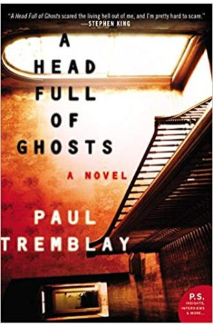 A Head Full of Ghosts Paul Tremblay