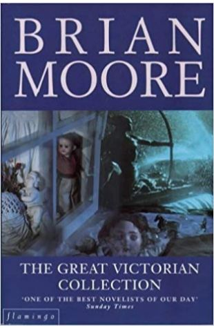 The Great Victorian Collection Brian Moore