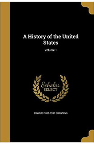 A History of the United States Edward Channing