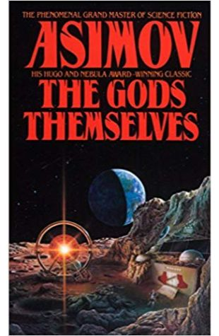 The Gods Themselves Isaac Asimov