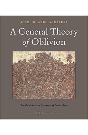 A General Theory of Oblivion José Eduardo Agualusa