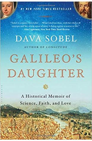 Galileo's Daughter: A Historical Memoir of Science, Faith, and Love Dava Sobel