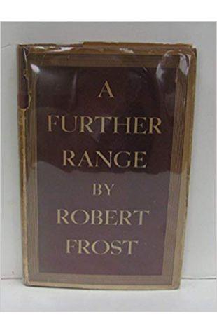 A Further Range Robert Frost