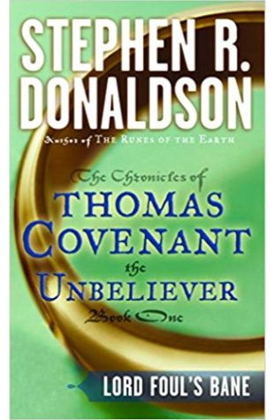 The Chronicles of Thomas Covenant the Unbeliever Stephen R. Donaldson