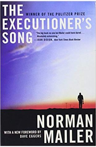 The Executioner's Song Norman Mailer